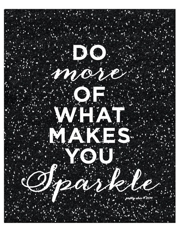 Do More Of What Makes You Sparkle Print Inspirational Motivational Shine Pink Glitter Court Doents Verses And