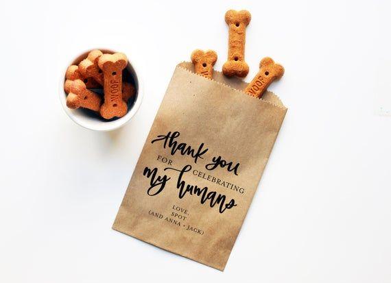 Dog Treat Favor Bag | Wedding Favor Bags | Personalized Wedding Favor Bags, Thanks for Celebrating my Humans  | Dog treats bag Treat Yo Dog #personalizedweddingfavors