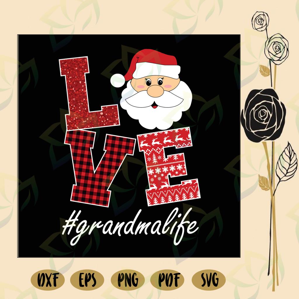 Download Love santa grandma life, grandma svg, grandma life ...
