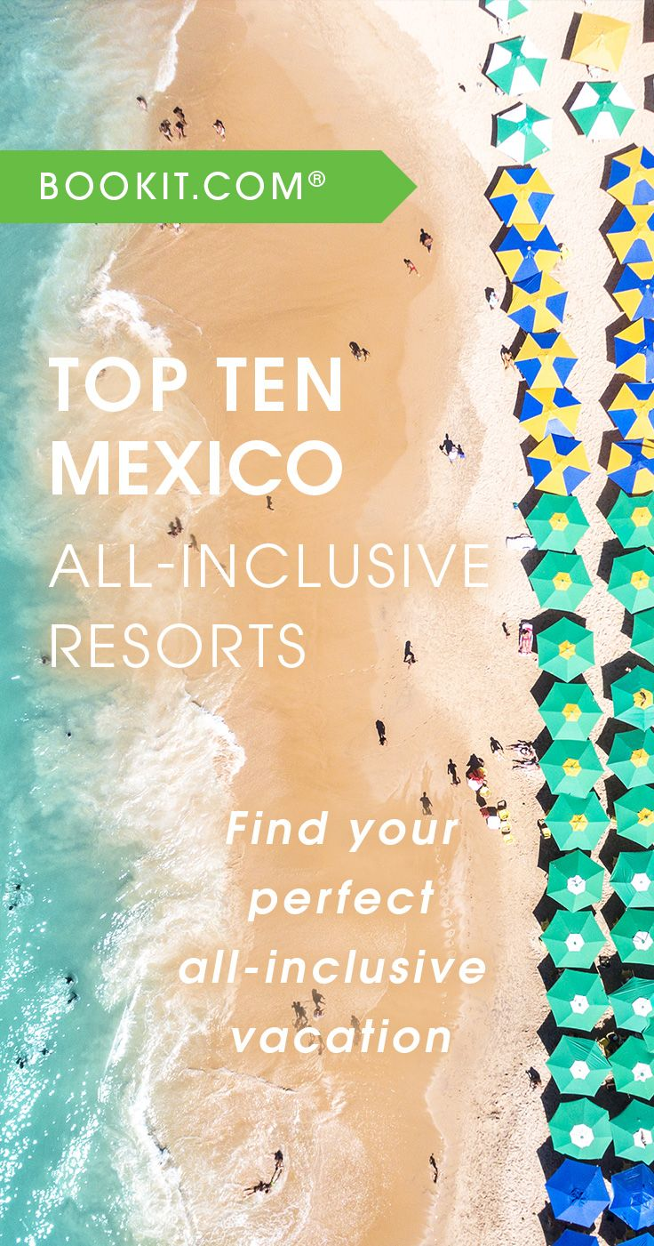 Cheap All Inclusive Family Vacation: The BookIt.com 2017 Top Ten Mexico All-Inclusive Resorts