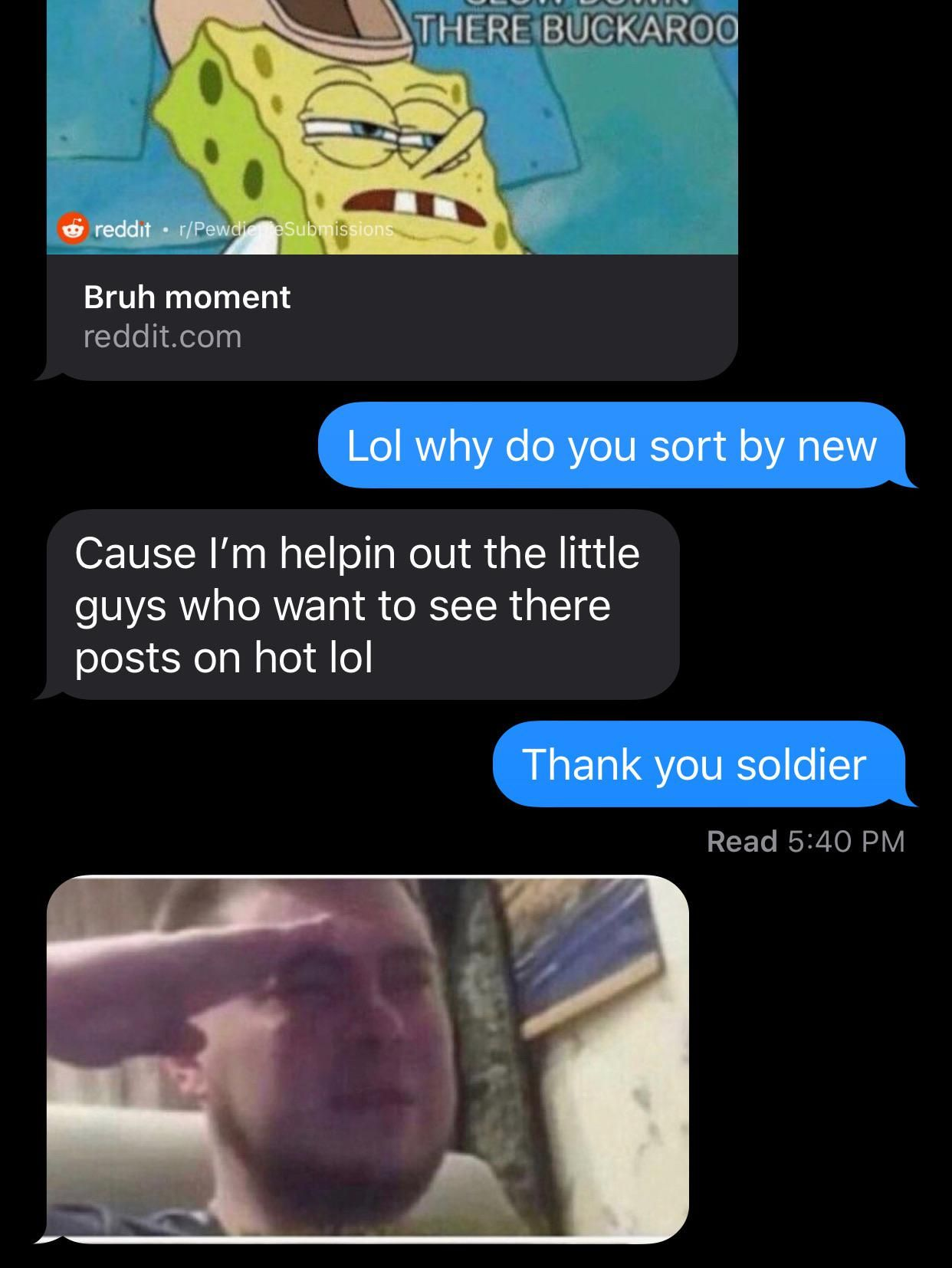 My Friend Just Joined Reddit He Already Knows Whats Up Memes Memesociety Funny All The Things Meme Memes Thank You Soldiers