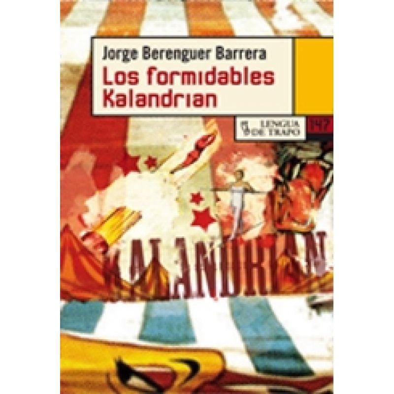 Las Formidables Kalandrian Jorge Berenguer Barrera Trapillo