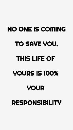 Stop waiting. Save yourself. You are your own hero.