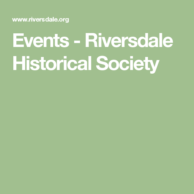 Events - Riversdale Historical Society