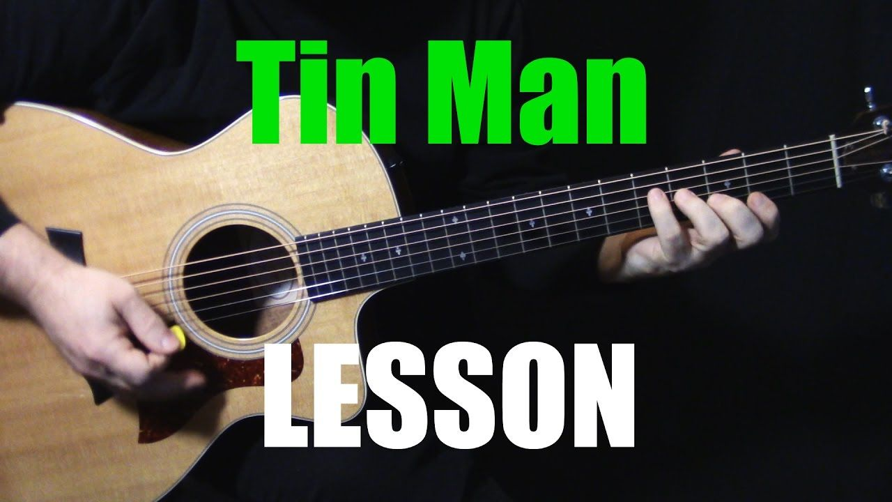 Lesson How To Play Tin Man On Guitar By America Acoustic Guitar Lesson Tutorial Youtube Guitar Lessons Tutorials Learn Guitar Acoustic Guitar Lessons