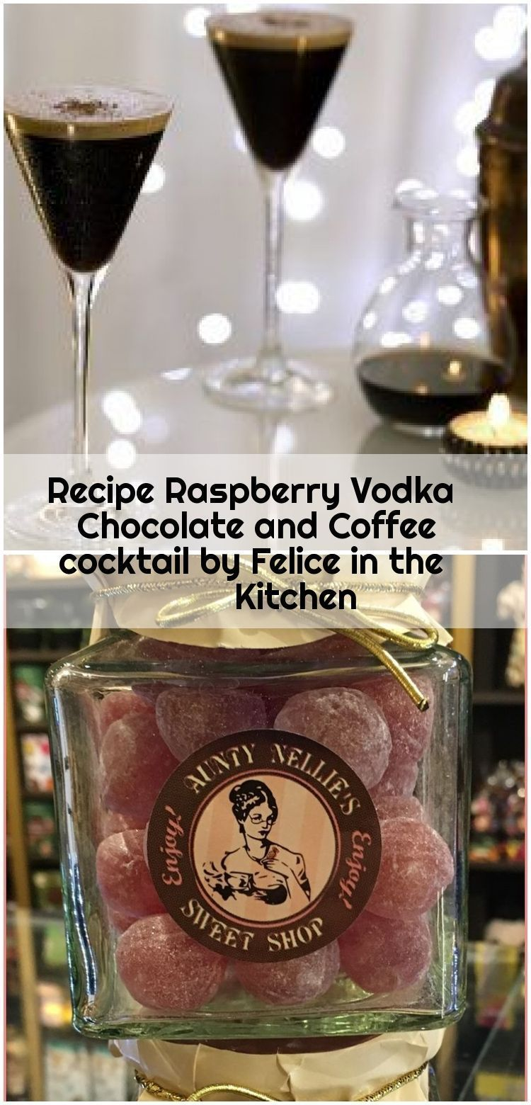 Recipe Raspberry Vodka Chocolate and Coffee cocktail by Felice in the Kitchen,  #chocolate #C... #raspberryvodka Recipe Raspberry Vodka Chocolate and Coffee cocktail by Felice in the Kitchen , Recipe Raspberry Vodka Chocolate and Coffee cocktail by Felice in the Kitchen... ,  #chocolate #Cocktail #Coffee #Felice #kitchen #Raspberry #RECIPE #vodka #raspberryvodka Recipe Raspberry Vodka Chocolate and Coffee cocktail by Felice in the Kitchen,  #chocolate #C... #raspberryvodka Recipe Raspberry Vodka #raspberryvodka