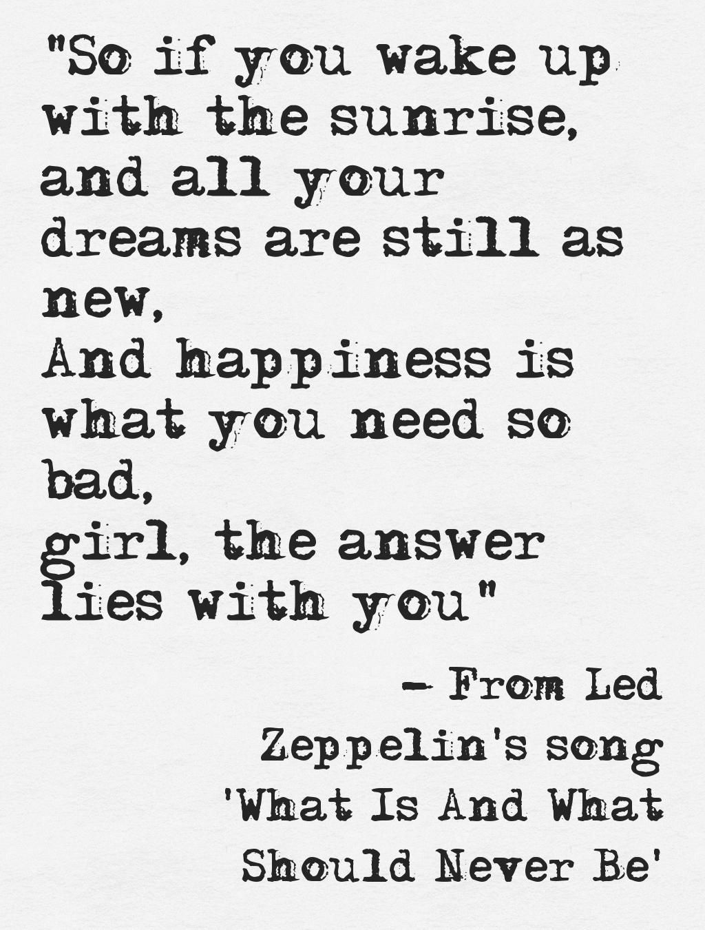 Lyrics from Led Zeppelin\'s song \'What Is And What Should Never Be ...