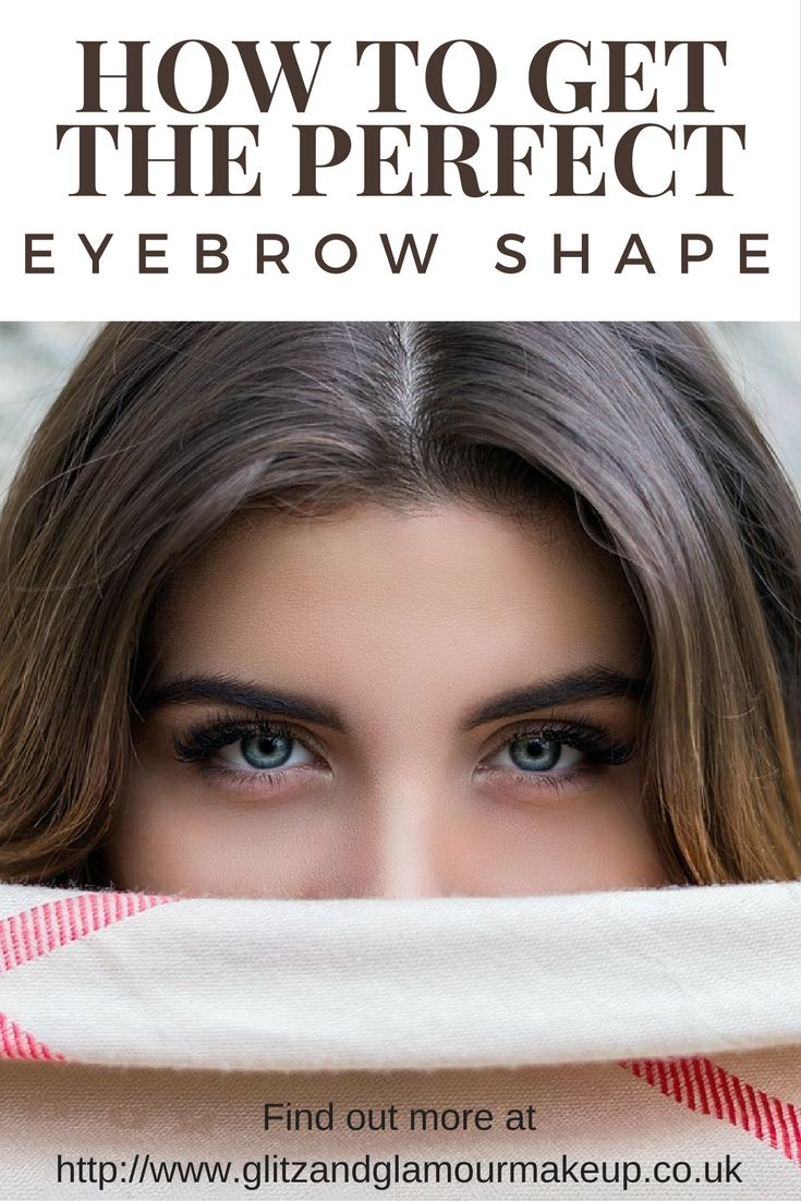 How to get the perfect eyebrows for your face shape ...
