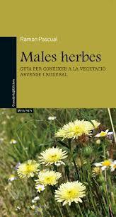 Males herbes. Ramon Pascual