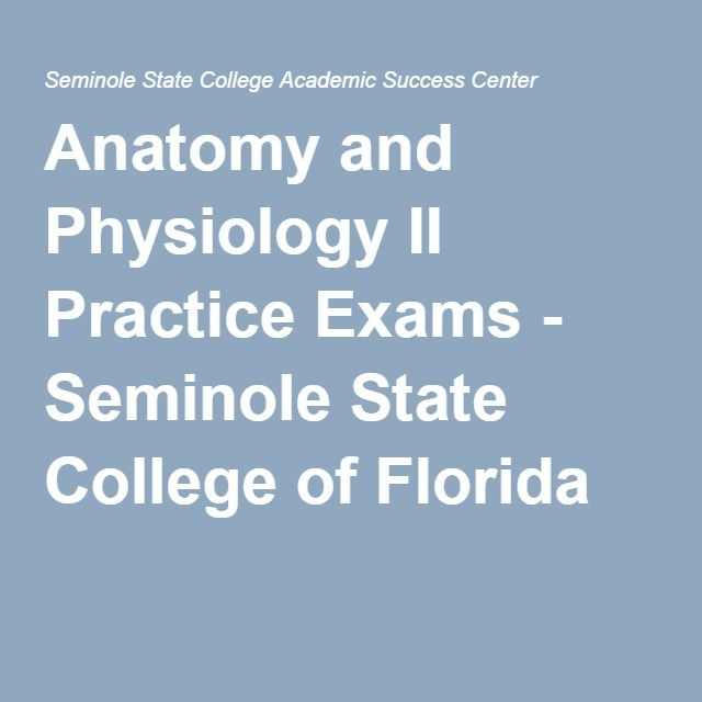 Anatomy and Physiology II Practice Exams - Seminole State College of ...