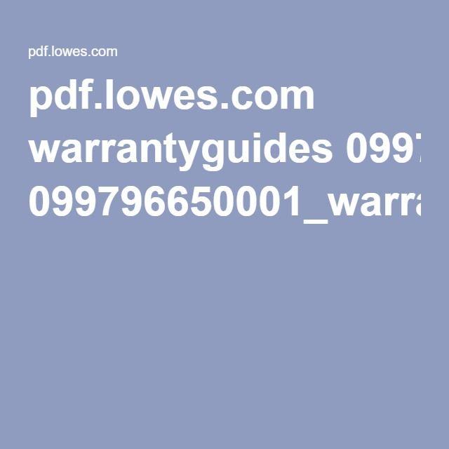 pdf lowes com warrantyguides 099796650001_warranty pdf