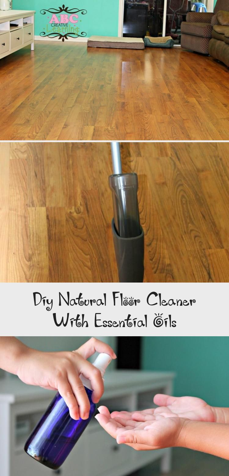 Diy natural floor cleaner with essential oils in 2020