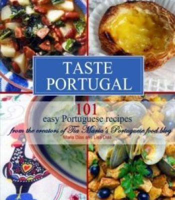Taste portugal 101 easy portuguese recipes pdf portuguese taste portugal 101 easy portuguese recipes pdf forumfinder Gallery