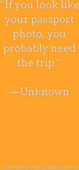 Travel Quotes To Inspire Your Next Adventure — The Anthrotorian