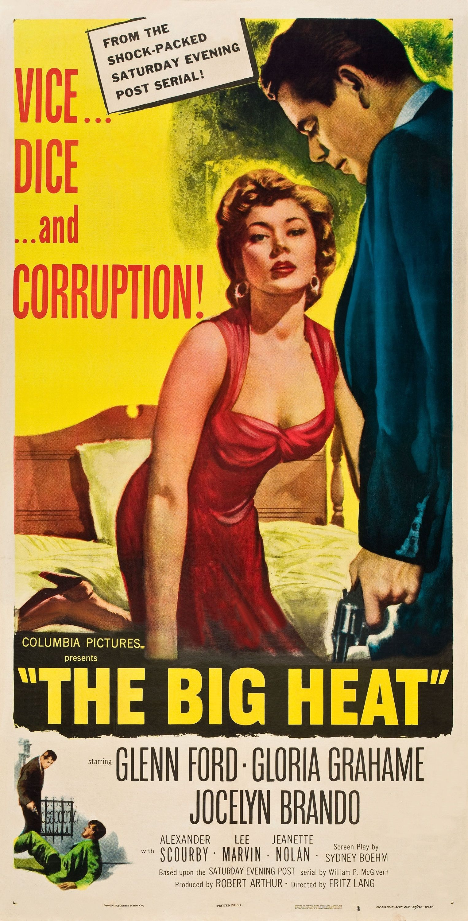 The Big Heat (1953). Dir. Fritz Lang. Glenn Ford, Gloria Grahame, Lee Marvin, Joyce Brando (yes, Marlon's sister). Marvin steals the show as a swaggering goon with a hair-trigger temper.