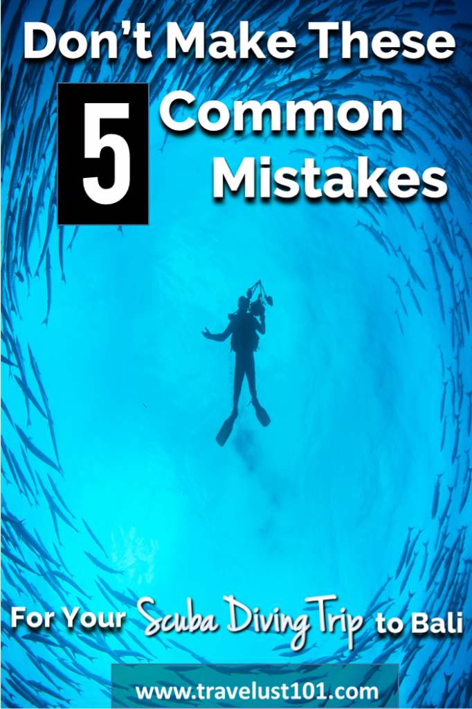 Scuba Diving Bali | Bali | Diving | Avoid These 5 Common Mistakes When Going Scuba Diving in Bali #scubadiving #diving