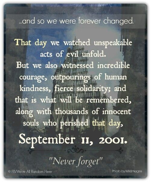 Remembering 9/11 Never quotes, quotes