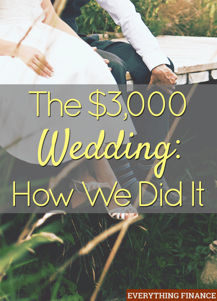 The 3000 Wedding How We Did It
