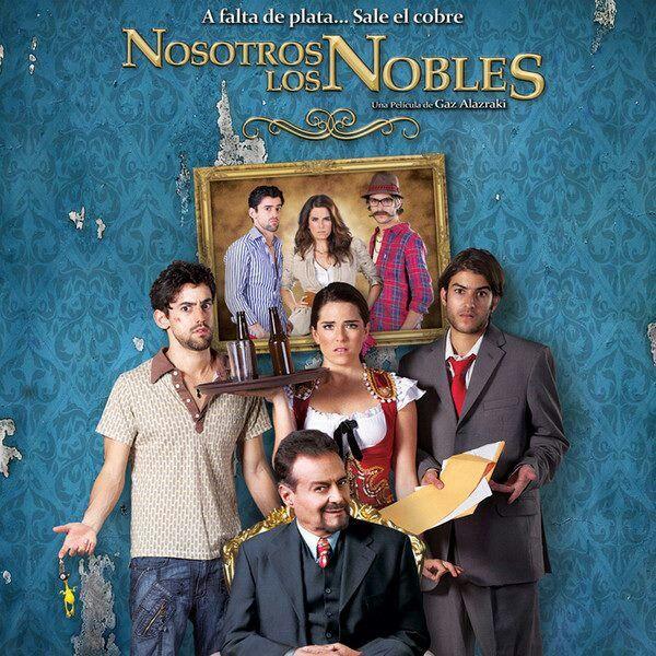 Nosotros Los Nobles Pelicula Mexicana Peliculas Carteles De Cine