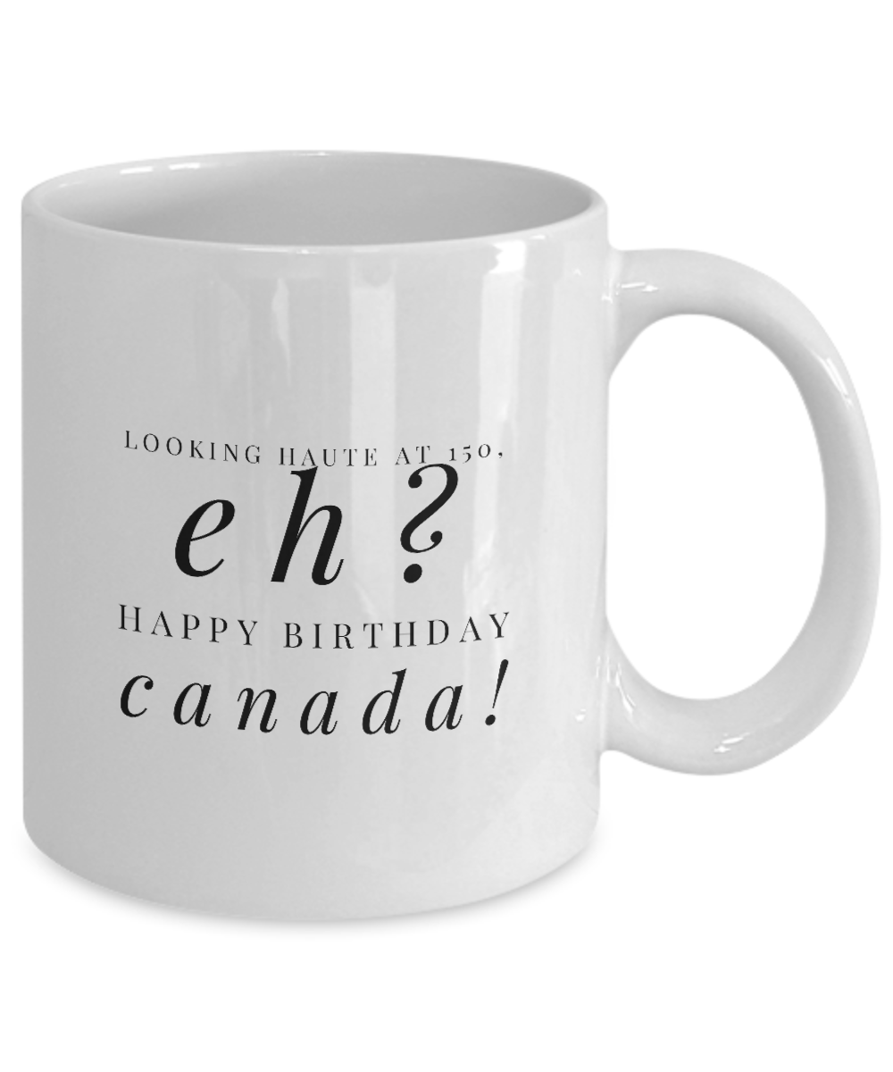 Looking For A Way To Commemorate Canada 150 Why Not Buy A Plain White Coffee Mug That Recognizes Canada S 150 Ann Happy Birthday Canada White Coffee Mugs Mugs