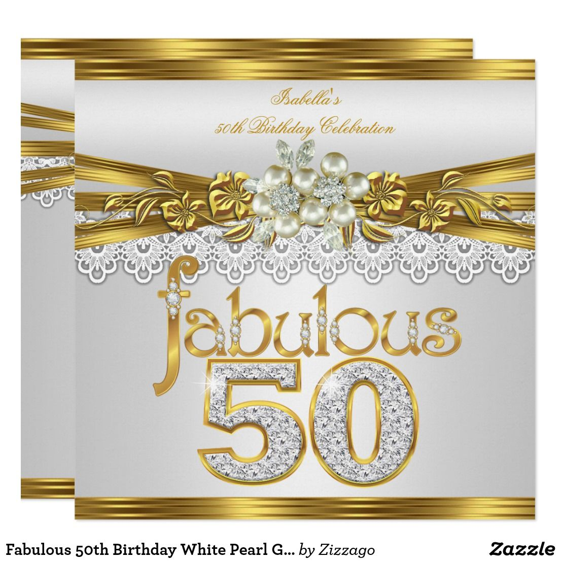Fabulous 50th Birthday White Pearl Gold Lace Invitation | { Happy ...