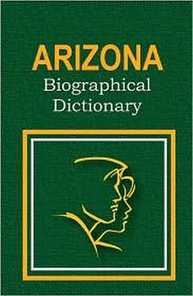 Arizona Biographical Dictionary Products Pinterest Products