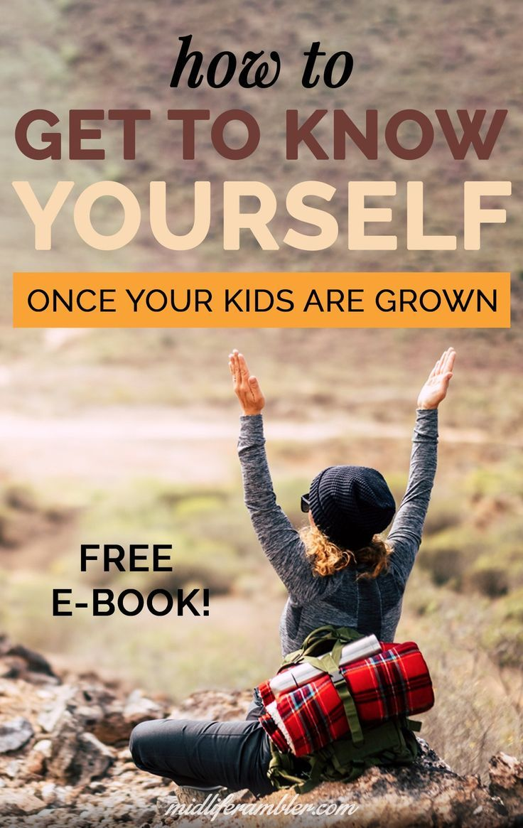 How to get to know yourself again once the kids are grown