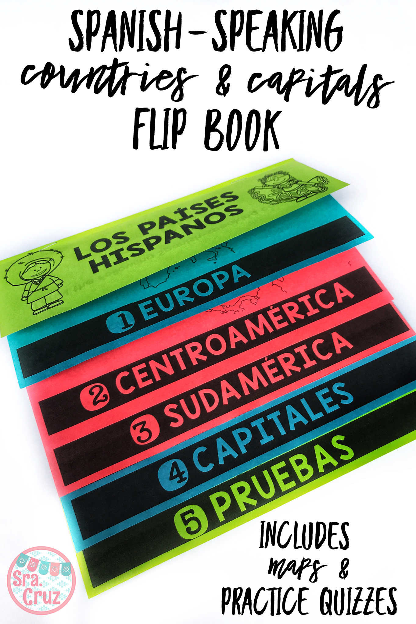 Spanish-Speaking Countries Flip Book (with Maps & Practice Quizzes ...