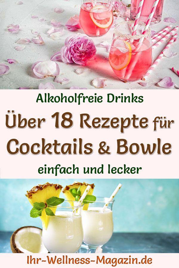 Einfache alkoholfreie Rezepte für Cocktails, Bowle und Mocktails mit wenigen Zutaten. Die fruchtigen, kalten Sommergetränke sind gesund, kalorienarm, erfrischend, lecker und schnell selbst gemacht ...