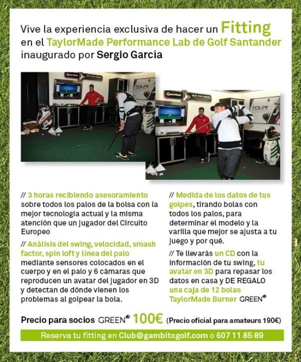 Fitting exclusivo en el TaylorMade Lab de Golf Santader por 100€ para socios GREEN g. Inaugurado por Sergio García. Hazte socio en www.greengambito.com