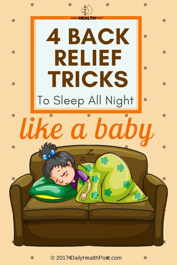 4Back Relief Tricks toSleep All Night Like aBaby