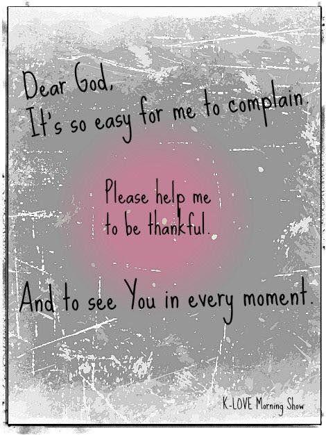 Dear God - I am thankful!