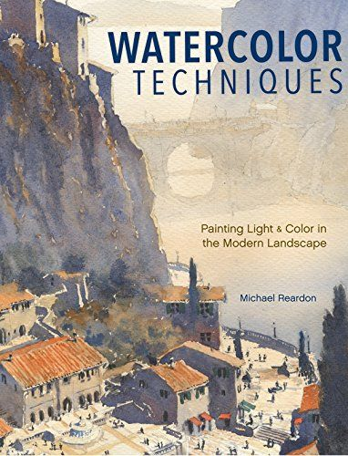 Best Watercolor Painting Books Everywhere Watercolor Techniques