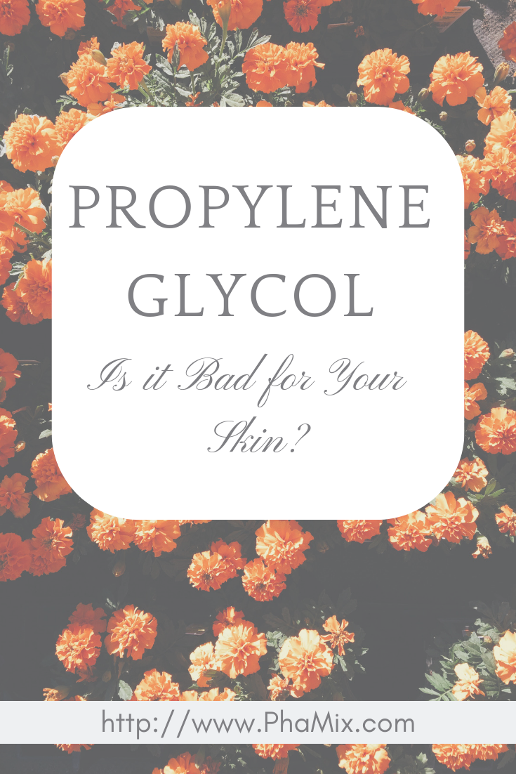 Propylene Glycol Is It Bad For Your Skin Skincare Blog Skin Care Clean Beauty