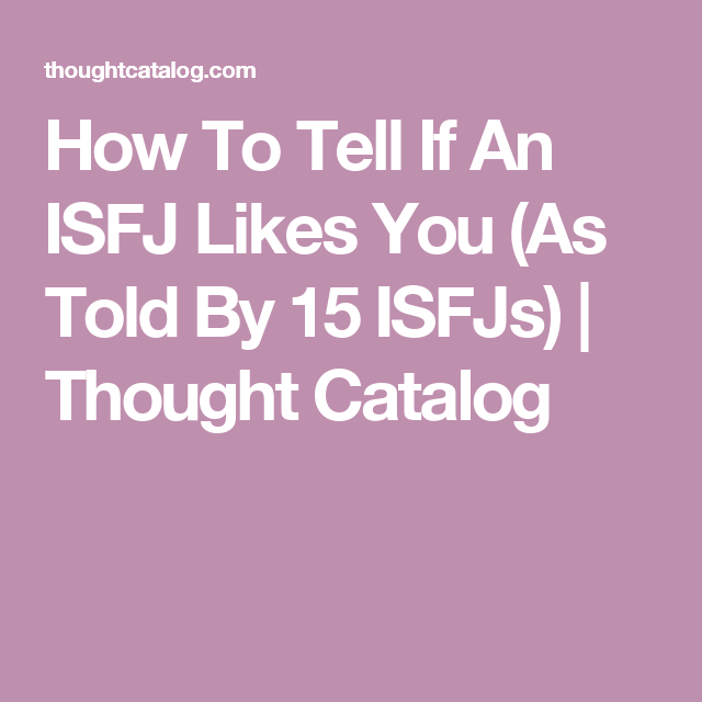 How to tell if an isfj guy likes you