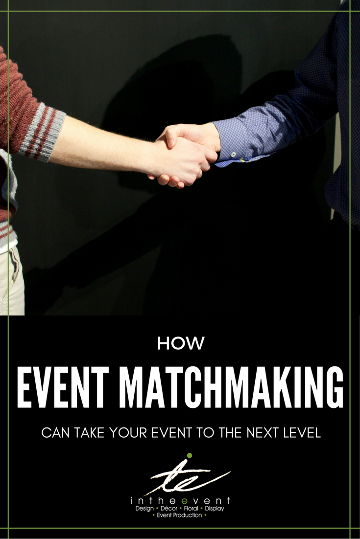 Matchmaking at events