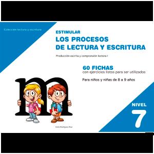 Estimula los procesos de lectura y escritura Nivel 7