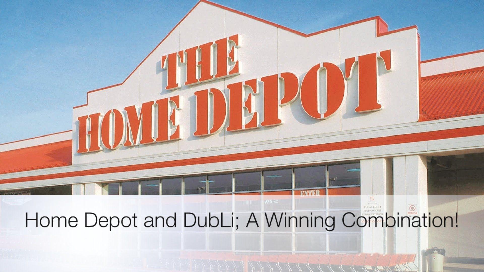 Home depot and dubli a winning combination home depot