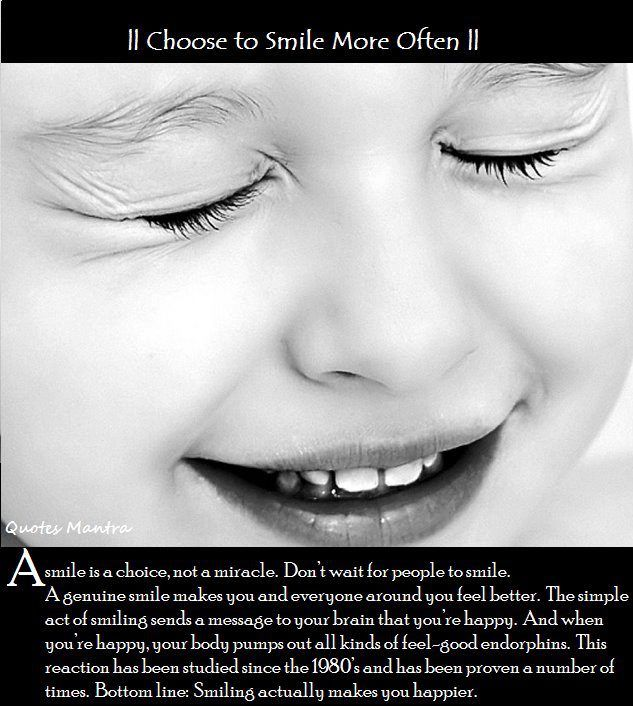Choose to smile more often Quote Un Quote