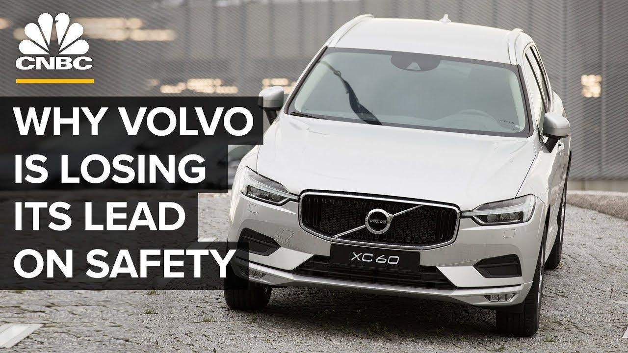 Why Volvo Is Losing Its Big Lead In Safety YouTube