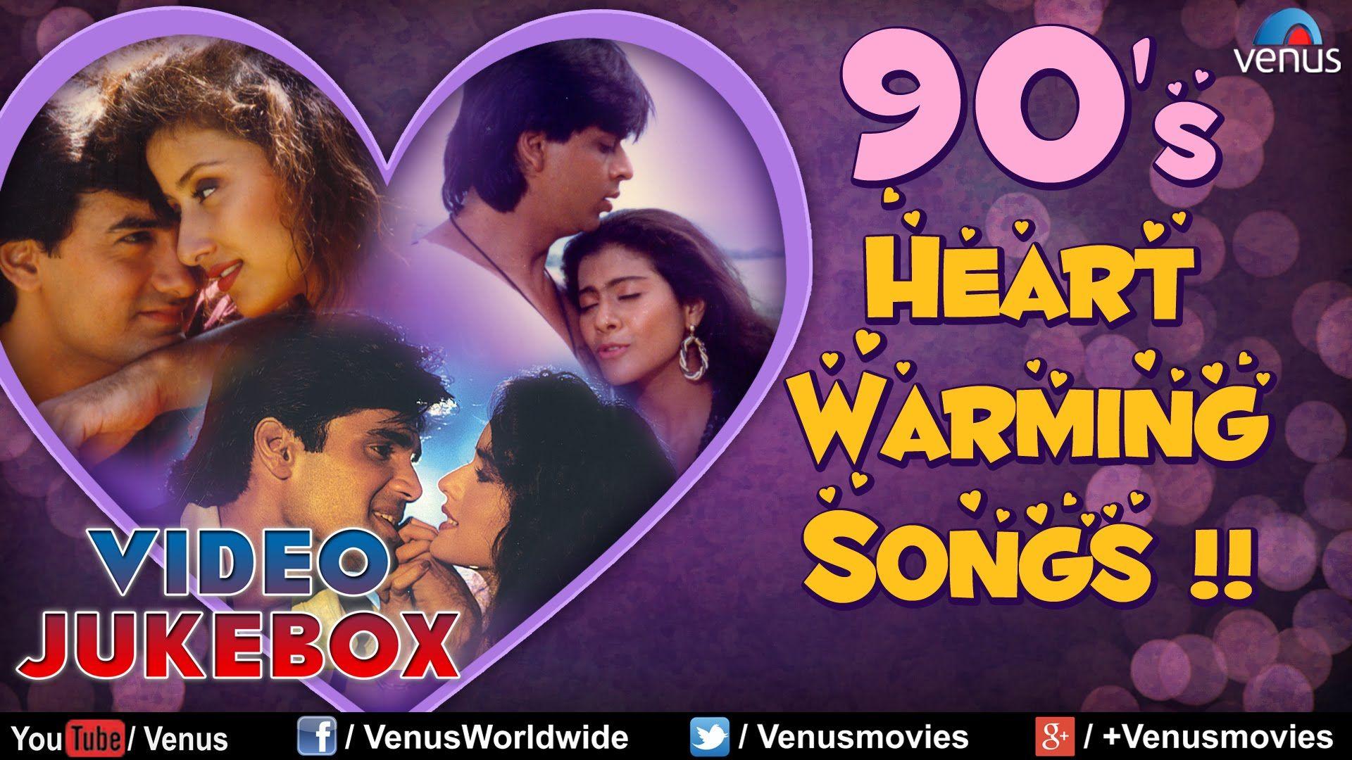 Bollywood 90 S Heart Warming Songs Best Hindi Songs Video Jukebox Hindi Old Songs Songs Song Hindi