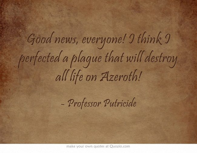 A Quote Own Quotes World Of Warcraft Characters World Of Warcraft