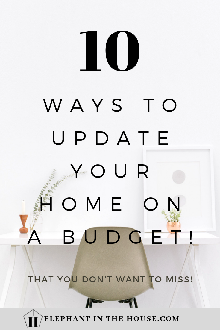 10 incredible ways to update your home on a budget home on fast and easy ways to refresh your home on a budget id=16489