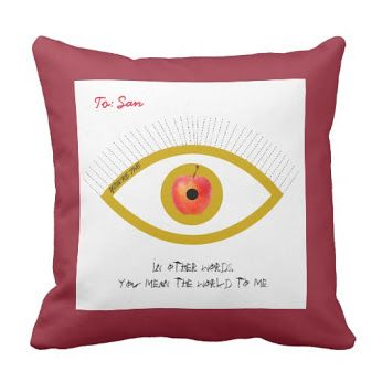 "Customizable ""You're The Apple of My Eye"" Throw Pillow 