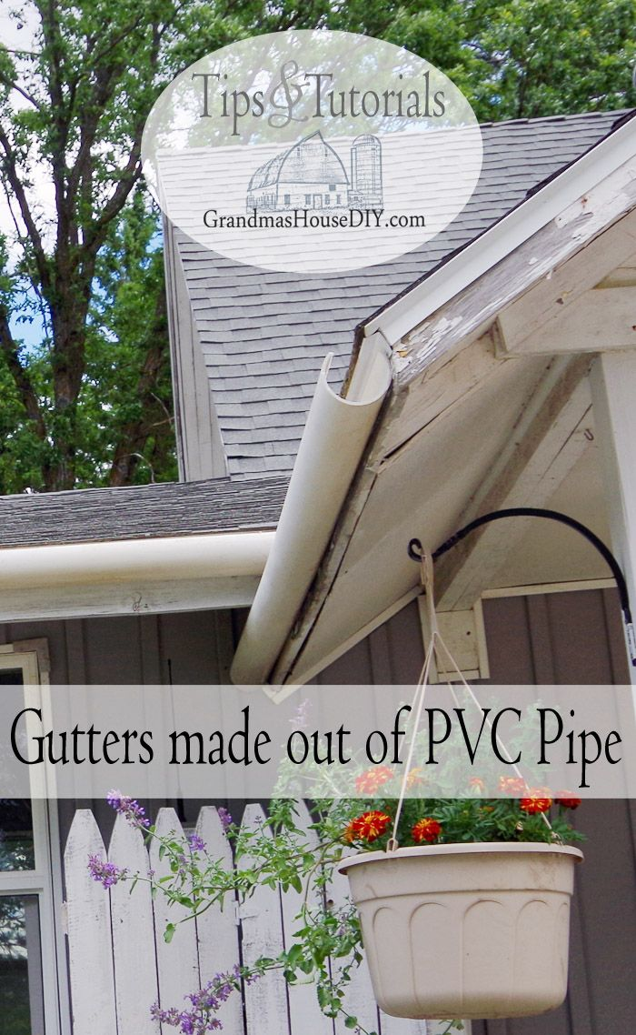 The To Grandma S House We Go Wednesday Link Party A Blogger Share Gutters Diy Gutters Pvc Gutters