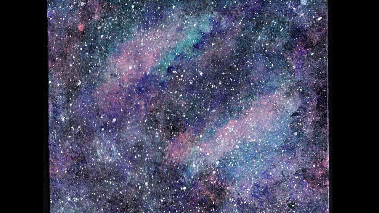 Pintando Galaxia Con Pinturas Acrilicas Speed Art Como Pintar Dibujos Dibujos Tumblr A Color