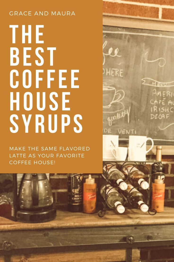 Coffee house syrups at home in 2020 coffee house coffee