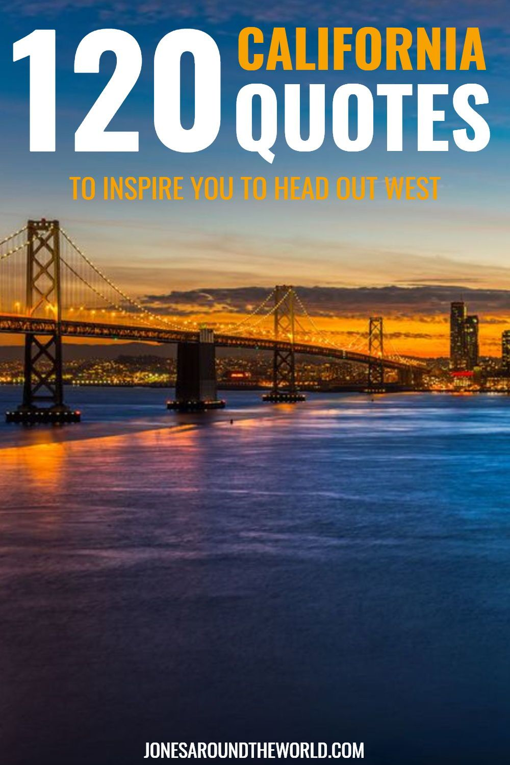The 120+ BEST California Quotes & Captions To Inspire Your ...