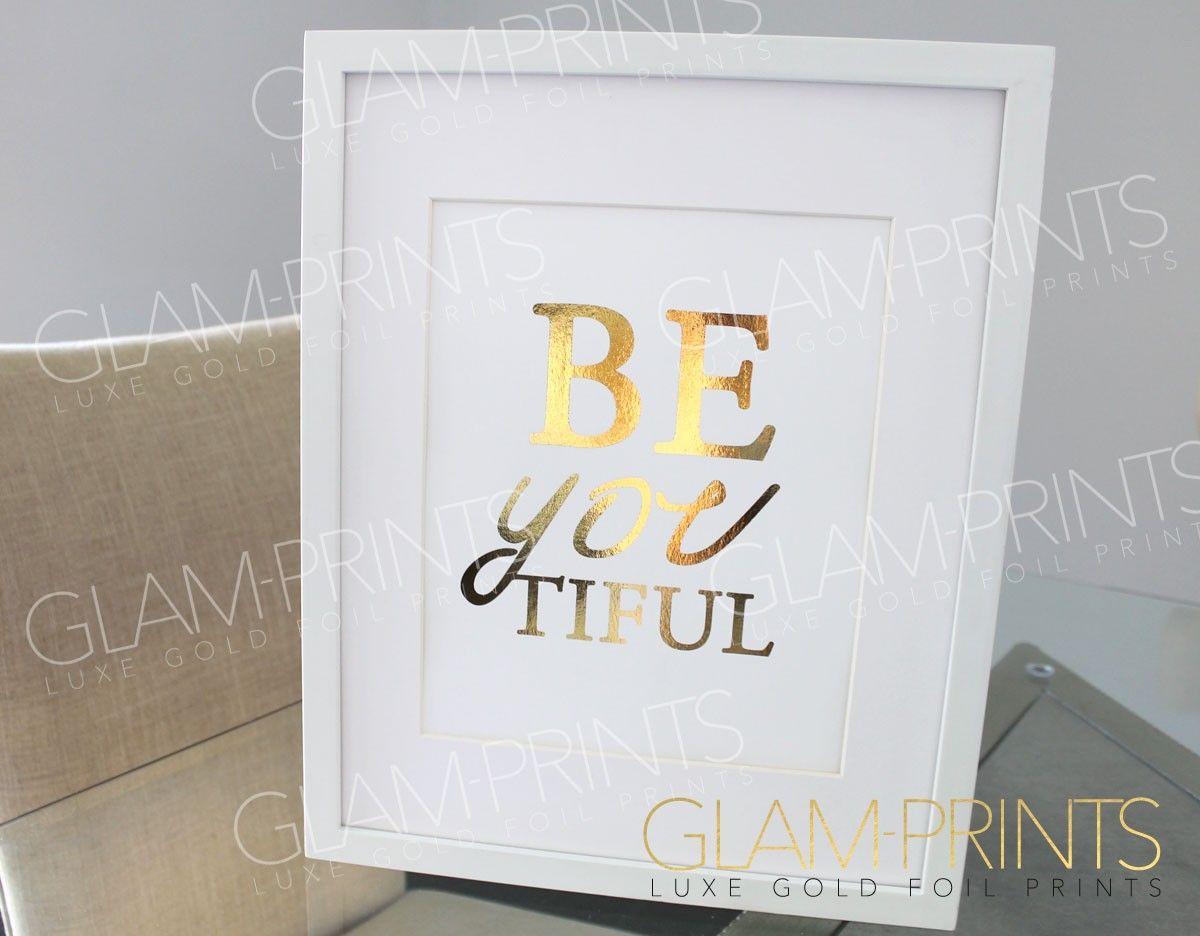 Gold Foil Wall Art beautiful beyoutiful gold foil art print positive girly quote