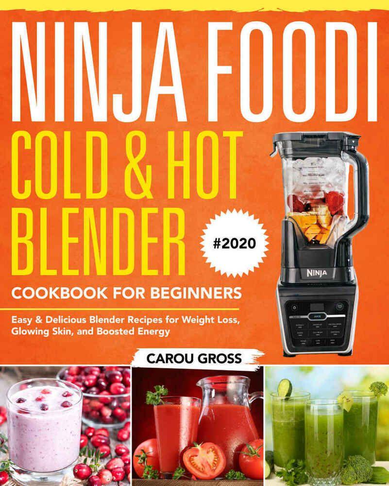 Ninja Foodi Cold Hot Blender Cookbook